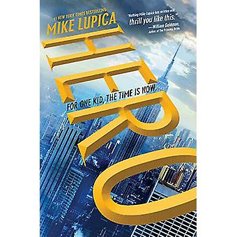 Hero by Mike Lupica - 9780399252839 Book