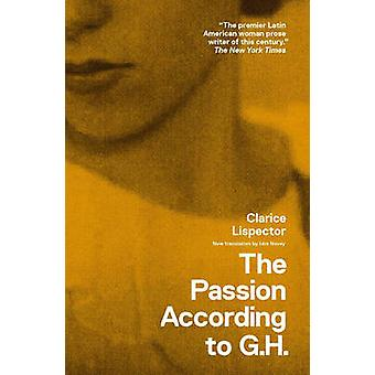 The Passion According to G. H. by Lispector - Clarice/ Novey - Idra (