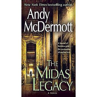 The Midas Legacy by Andy McDermott - 9781101965313 Book