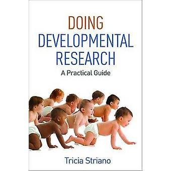 Doing Developmental Research - A Practical Guide by Tricia Striano - 9