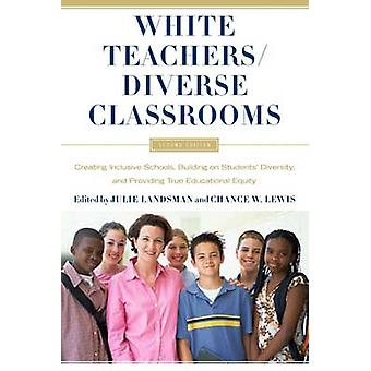 White Teachers / Diverse Classrooms - Creating Inclusive Schools - Bui