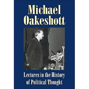 Lectures in the History of Political Thought - V. 2 by Michael Oakesho