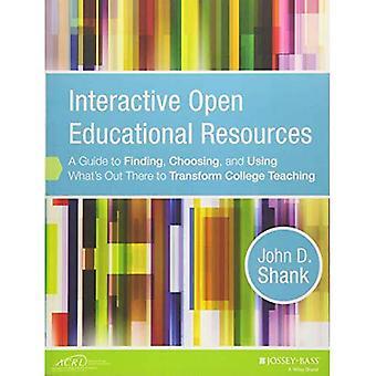 Les ressources éducatives libres interactifs: Un Guide pour trouver, choisir et utiliser ce qui existe pour transformer...