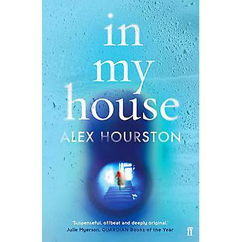 In My House by Alex Hourston