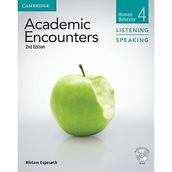 Academic Encounters Level 4 Student's Book Listening and Speaking with DVD: Human Behavior by Espeseth Miriam