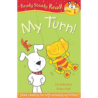 It's My Turn! (Ready Steady Read) (Paperback) by Bedford David