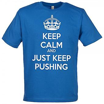 Spoilt Rotten Keep Calm Keep Pushing Men's T-Shirt