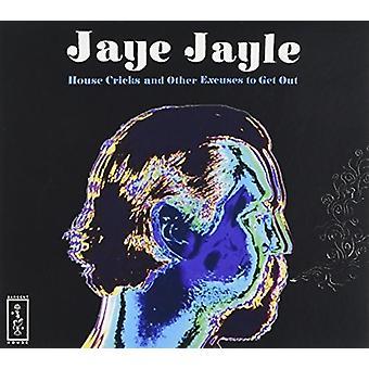 Jaye Jayle - House Cricks & andre undskyldninger for at få Ou [CD] USA import
