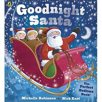 Goodnight Santa (Paperback) by Robinson Michelle