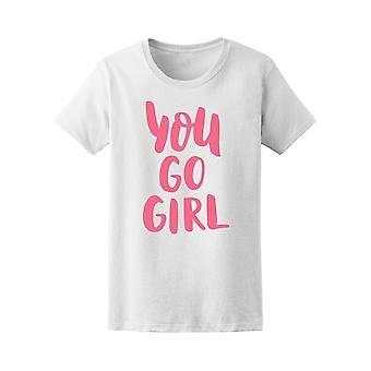 You Go Girl Pink Letters Tee Women's -Image by Shutterstock