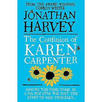 Zamieszanie z Karen Carpenter (rynek główny Red.) przez Jonathan Harvey