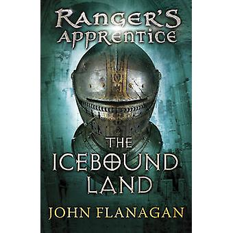 The Icebound Land by John A. Flanagan - 9780440867401 Book