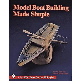 Model Boat Building Made Simple by Steve Rogers - 9780887403880 Book