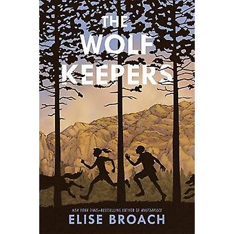 The Wolf Keepers by Elise Broach - 9781250165015 Book