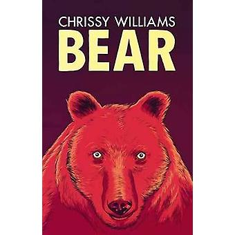 Bear by Chrissy Williams - 9781780373324 Book