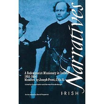 Joseph Prost C.Ss.R - missionär redemptoristernas i Irland memoarer