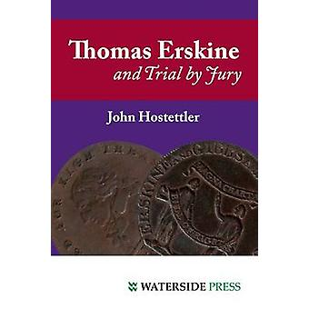 Thomas Erskine and Trial by Jury by John Hostettler - 9781904380597 B