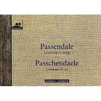 Passchendaele - Landscape of War by Karen Derycke - 9789082252163 Book