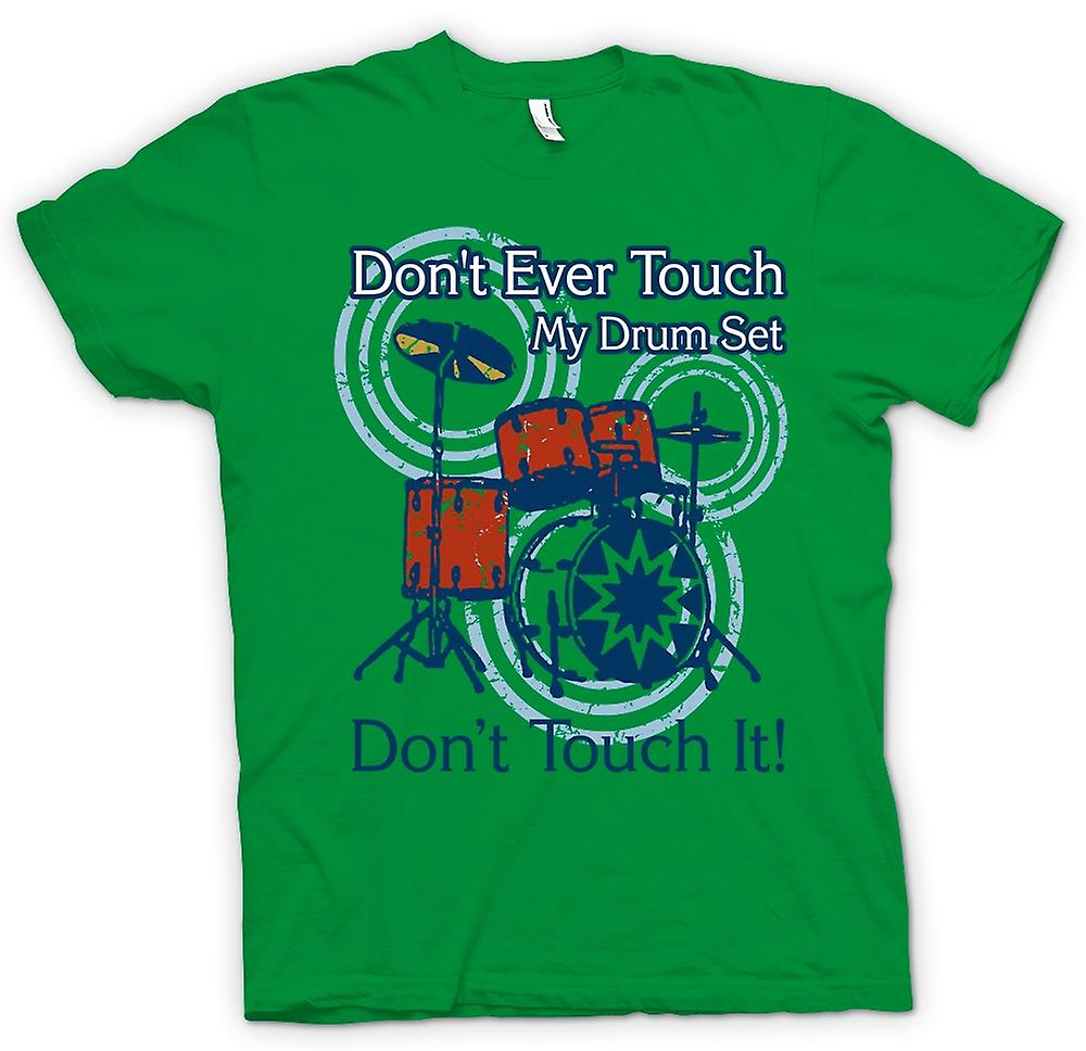 Heren T-shirt - Don t Touch mijn drumstel - grappig