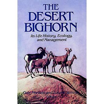 Öknen Bighorn - dess liv - historia - ekologi och förvaltning av Ga