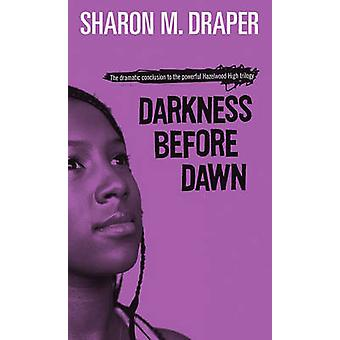 Dunkelheit Before Dawn (Nachdruck Edition) von Sharon M. Draper - 978068