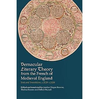 Vernacular Literary Theory from the French of Medieval England - Texts