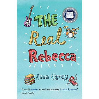 The Real Rebecca by Anna Carey - 9781847171320 Book