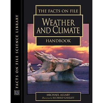 The Facts on File Weather and Climate Handbook by Michael Allaby - Ri