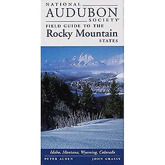 National Audubon Society Regional Guide to the Rocky Mountain States (Audubon Society Regional Field Guides)