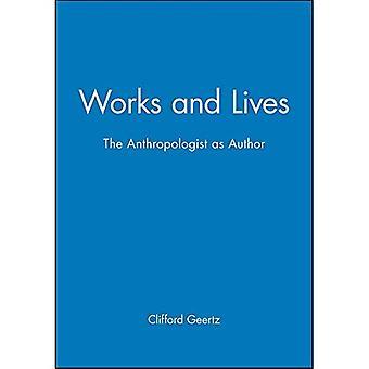 Travaille et vit: l'anthropologue comme auteur