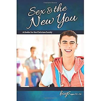 Sex & the New You: For Boys Ages 12-14 (Learning about Sex)