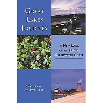 Le passage des grands lacs: Un regard neuf sur la côte d'eau douce de l'Amérique