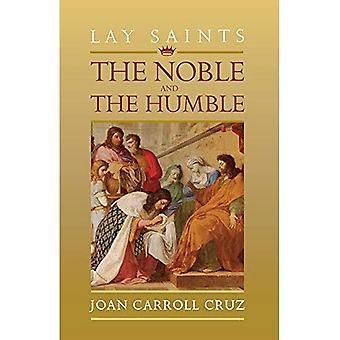 Lay Saints: Noble and Humble