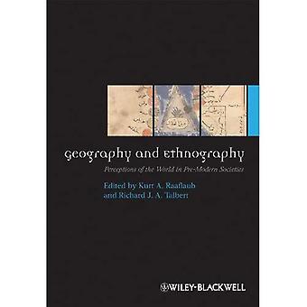 Geographie und Ethnographie: Wahrnehmung der Welt in vormodernen Gesellschaften