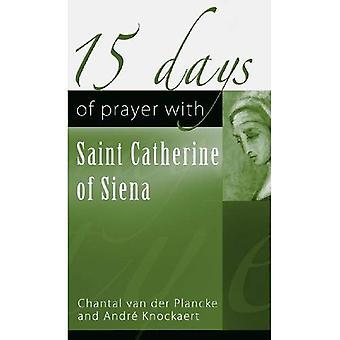 15 Days of Prayer with Saint Catherine of Siena