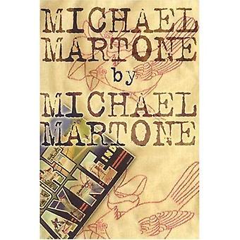 Michael Martone: Fictions