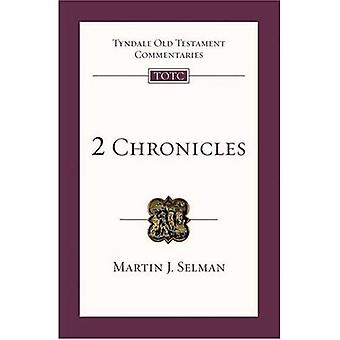 2 Chroniques : An Introduction and Survey (Tyndale Ancien Testament Commentaries)