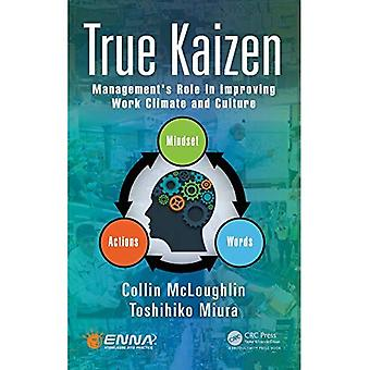 The DNA of Kaizen: Management's Role in Improving Work Climate and Culture