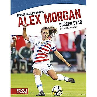 Alex Morgan: Soccer Star