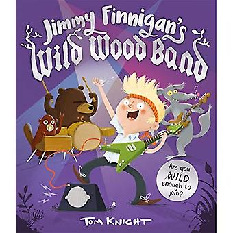 Jimmy Finnigans wilden Holz Band