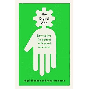 The Digital Ape: how to live (in peace) with smart� machines