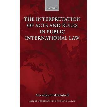 Oxford Monographs in International Law by Orakhelashvili & Alexander