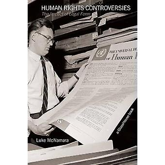 Human Rights Controversies The Impact of Legal Form by McNamara