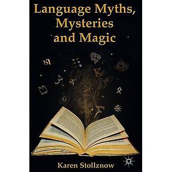 Sprog myter mysterier og magi af Stollznow & Karen