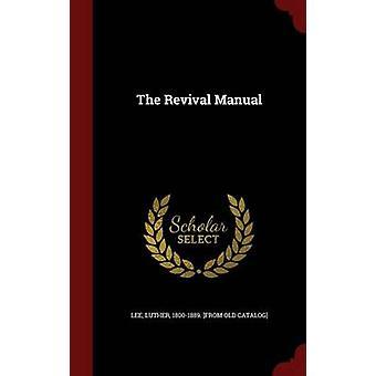 Das Revival-Handbuch von Lee & Luther & 18001889. aus alten Katalog-