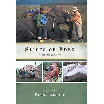 Slices of Eden  Let Me Take You There by Archer & Eldon