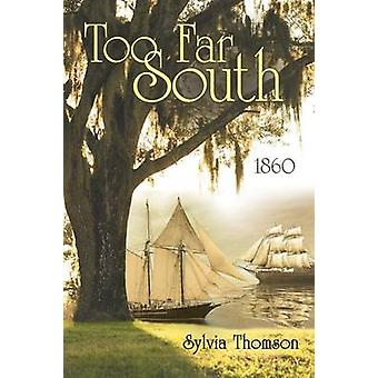Too Far South 1860 by Thomson & Sylvia