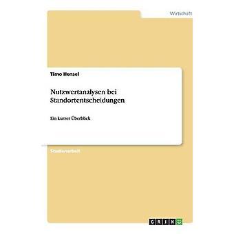 Nutzwertanalysen Bei Standortentscheidungen von Hensel & Timo