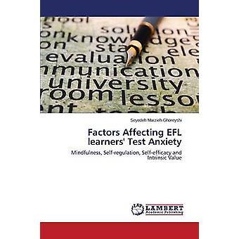Faktorer som påverkar EFL inlärare Test ångest av Ghoreyshi Patrik Marzieh
