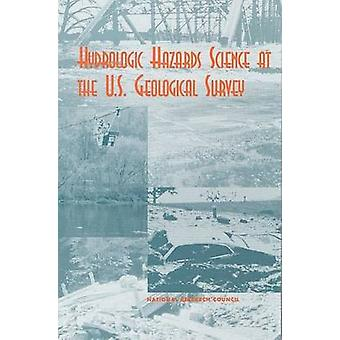 Hydrologic Hazards Science at the U.S. Geological Survey by Committee